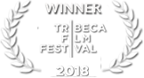 Winner on Tribeca Film Festival 2018
